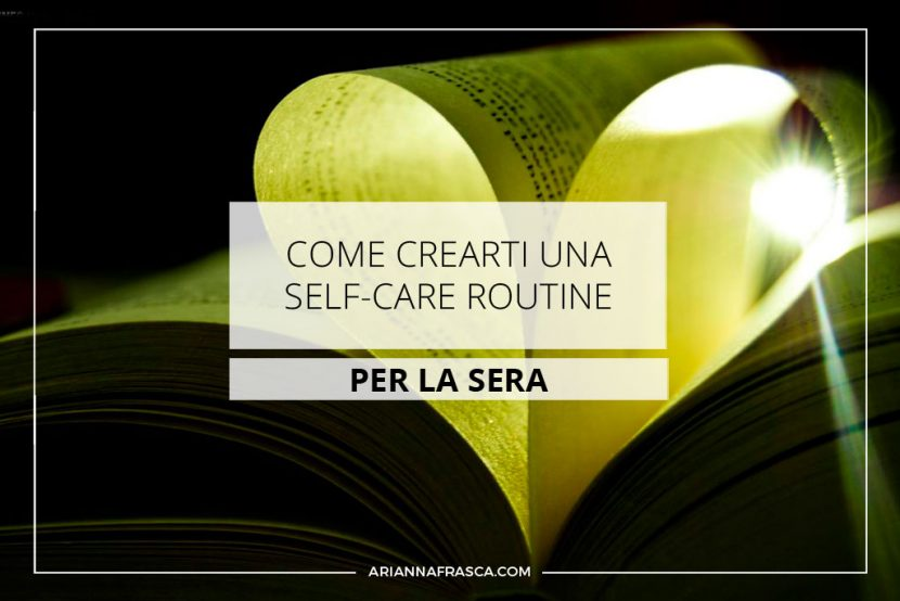 Come crearti una self-care routine per la sera
